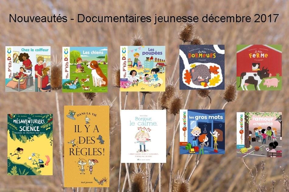 Nouveautés - Documentaires jeunesse décembre 2017