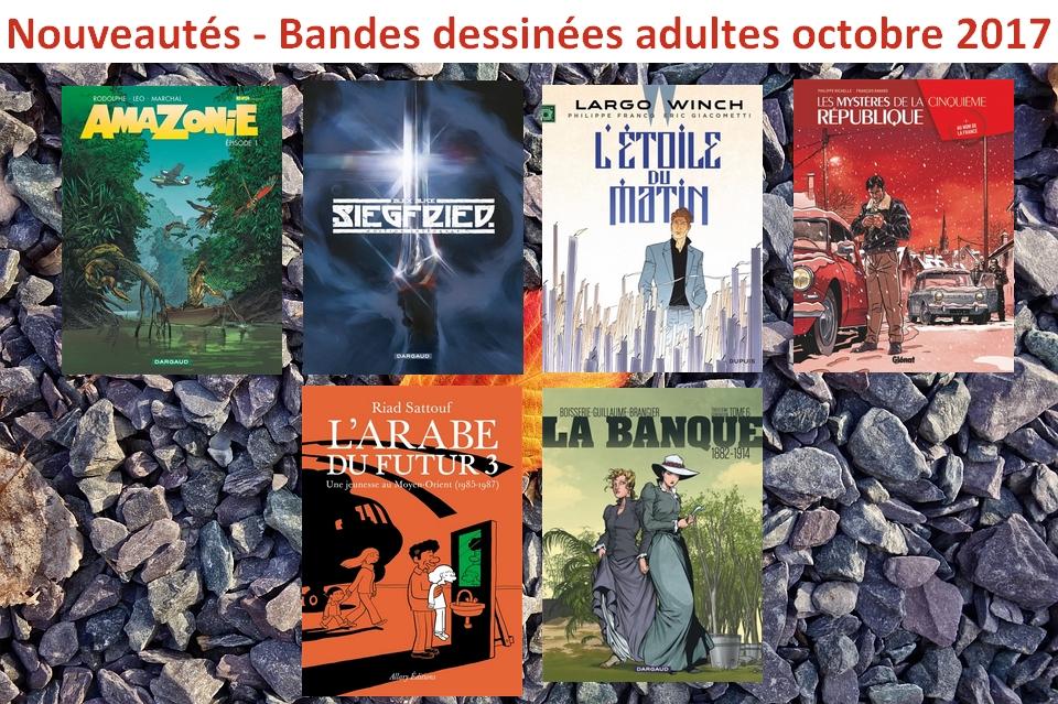 Nouveautés-Bandes dessinées adultes octobre 2017