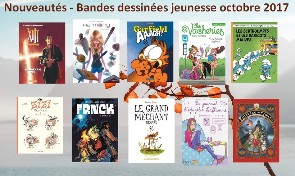 Nouveautés-Bandes dessinées jeunesse octobre 2017