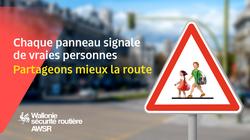 Chaque panneau signale de vraies personnes, partageons mieux la route (Campagne de l'AWSR)